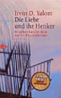 Die Liebe und ihr Henker   andere Geschichten aus der Psychotherapie PDF