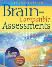 Brain-Compatible Assessments: Edition 2