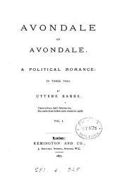 Avondale of Avondale, a political romance: Volume 1
