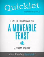 Quicklet on Ernest Hemingway s A Moveable Feast  CliffNotes like Summary  PDF
