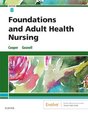 Foundations and Adult Health Nursing E Book PDF