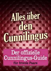 Alles über den Cunnilingus