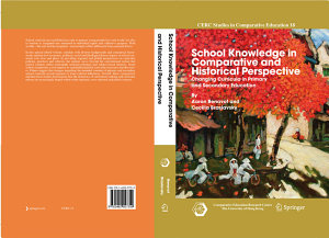 School Knowledge in Comparative and Historical Perspective PDF