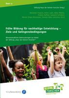 Fr  he Bildung f  r nachhaltige Entwicklung     Ziele und Gelingensbedingungen PDF