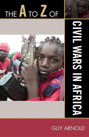 The A to Z of Civil Wars in Africa PDF
