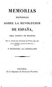 Mémoires historiques sur la Révolution d'Espagne. Memorias históricas sobre la Revolución de España. Obra ... traducida, etc