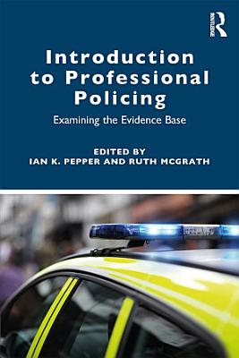 Introduction to Professional Policing