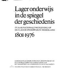 Lager onderwijs in de spiegel der geschiedenis 1801 1976 PDF