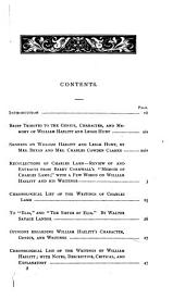 """List of the Writings of William Hazlitt and Leigh Hunt: Chronologically Arranged with Notes, Descriptive, Critical, and Explanatory; and a Selection of Opinions Regarding Their Genius and Characteristics, by Distinguished Contemporaries and Friends as Well as by Subsequent Critics; Preceded by a Review Of, and Extracts From, Barry Cornwall's """"Memorials of Charles Lamb;"""" with a Few Words on William Hazlitt and His Writings, and a Chronological List of the Works of Charles Lamb"""