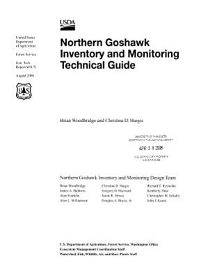 Northern Goshawk Inventory and Monitoring Technical Guide  Gen  Tech  Report WO 71  August 2006 PDF