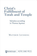Christ s Fulfillment of Torah and Temple PDF