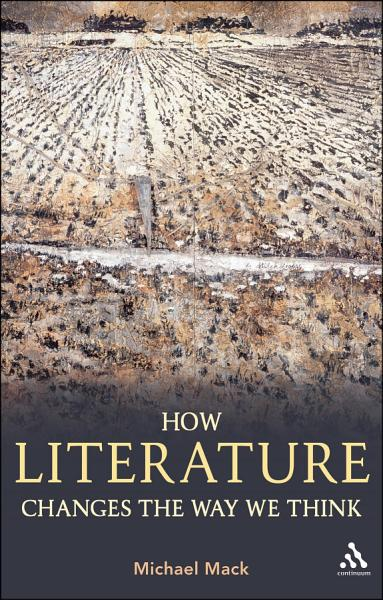 Download How Literature Changes the Way We Think Book