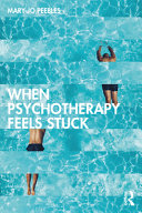 When Psychotherapy Feels Stuck