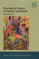 The Idea of Nature in Disney Animation PDF