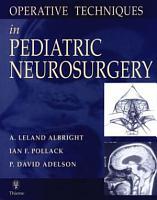 Operative Techniques in Pediatric Neurosurgery PDF