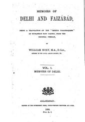 Memoirs of Delhi and Faizábád: Being a Translation of the Táríḳh Farahbaḳhsh of Muhammad Faiz Baḳhsh from the Original Persian, Volume 1