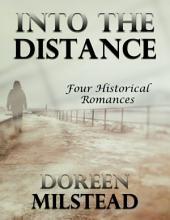 Into the Distance: Four Historical Romances