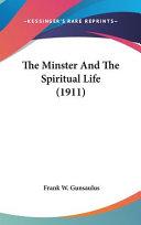 The Minster and the Spiritual Life (1911)