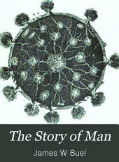 The Story of Man: A History of the Human Race