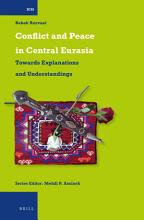 Conflict and Peace in Central Eurasia PDF