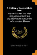 A History of Coggeshall, in Essex
