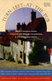 Turn Left At The Pub: Twenty Walking Tours Through The British Countryside