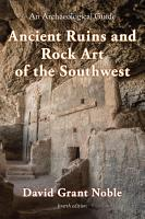 Ancient Ruins and Rock Art of the Southwest PDF
