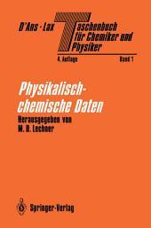 Taschenbuch für Chemiker und Physiker: Band I Physikalisch-chemische Daten, Ausgabe 4