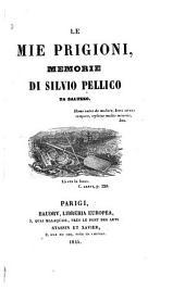 Le mie prigione: memorie di Silvio Pellico, da Saluzzo