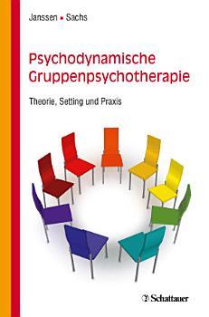 Psychodynamische Gruppenpsychotherapie PDF