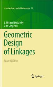 Geometric Design of Linkages: Edition 2