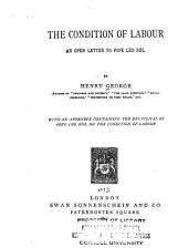 The Condition of Labour: An Open Letter to Pope Leo XIII.