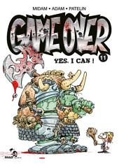 Game Over Tome 11: Yes, I Can !