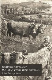 "Domestic Animals of the Bible (from ""Bible Animals"")"