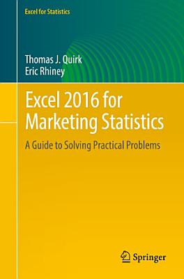 Excel 2016 for Marketing Statistics