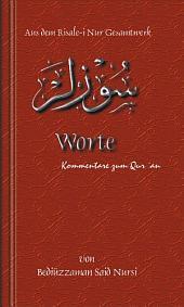 Worte: Kommentare Zum Qur'an