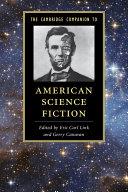 The Cambridge Companion to American Science Fiction