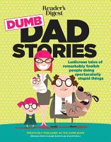 Reader s Digest Dumb Dad Stories PDF