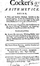 Cocker's Arithmetick ... Perused and published, by John Hawkins ... The forty-eighth edition, carefully corrected and amended. By George Fisher