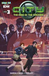 City: Mind in the Machine #3