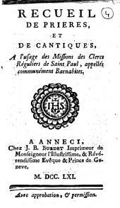 Recueil de prieres, et de cantiques, a l'usage des missions des Clercs Réguliers de Saint Paul, appellés communément Barnabites: Numéro4