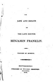 The Life and Essays of the Late Doctor Benjamin Franklin