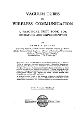 Vacuum Tubes in Wireless Communication: A Practical Text Book for Operators and Experimenters