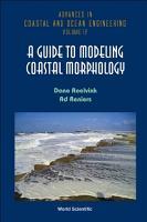 A Guide to Modeling Coastal Morphology PDF
