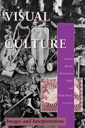 Visual Culture: Images and Interpretations