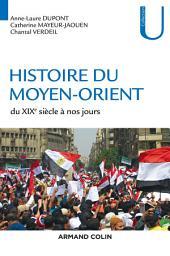 Histoire du Moyen-Orient: Du XIXe siècle à nos jours