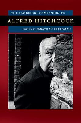 The Cambridge Companion to Alfred Hitchcock PDF