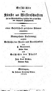 Geschichte der Physik seit der Wiederherstellung der Kunste und Wissenschaften bis auf die neuesten Zeien von Johann Carl Fischer: 7