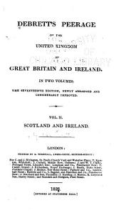 Debrett's Peerage of the United Kingdom of Great Britain and Ireland: Volume 2