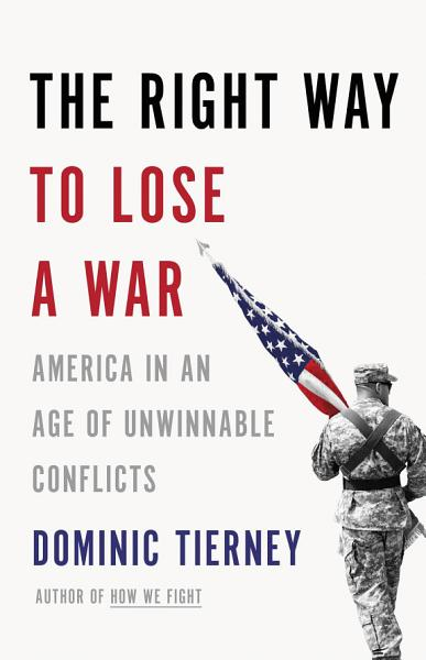 Download The Right Way to Lose a War Book